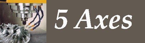 5 Axes