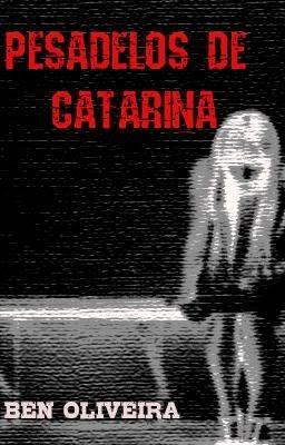 Conto Pesadelos de Catarina