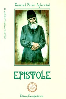 """Detalii despre CARTEA """"Epistole"""", scrisa de insusi Cuviosul Paisie Aghioritul"""