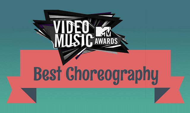 MTV VMA Best Choreography
