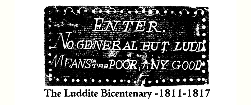 Luddite Bicentenary