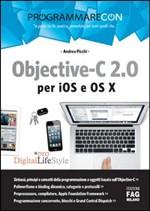 Programmare con Objective-C 2.0 per iOS e OS X - eBook