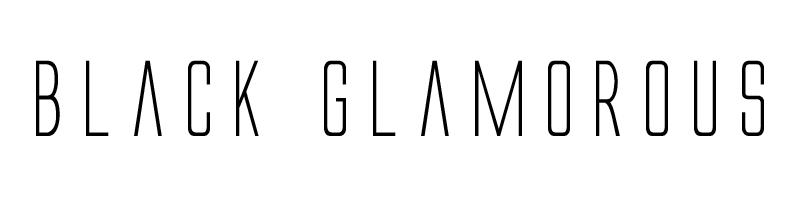 BLACK GLAMOROUS