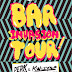 Bar Invasion Tour // Fresh Bloc Records