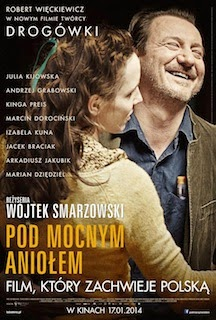Pod Mocnym Aniolem (2014) - Movie Review