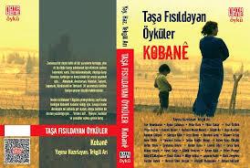 Taşa Fıldayan Öyküler: KOBANE