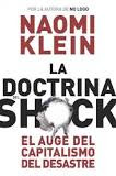 La Doctrina del Shock. Naomi Klein