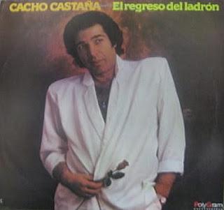 CACHO CASTAÑA - EL REGRESO DEL LADRON -1987
