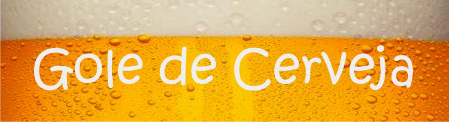 Gole de Cerveja