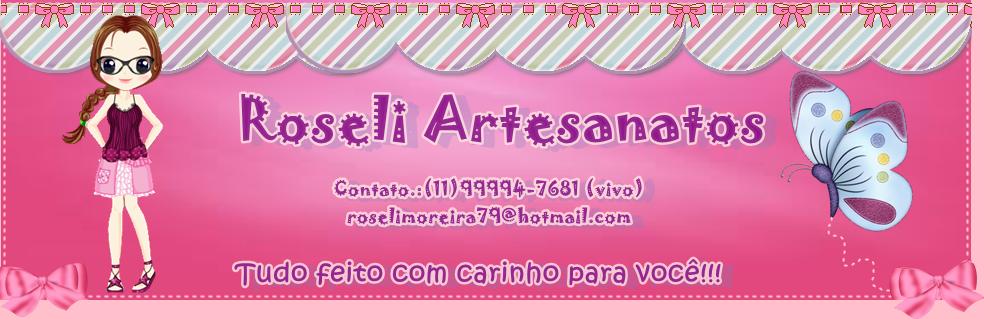 Roseli Artesanatos