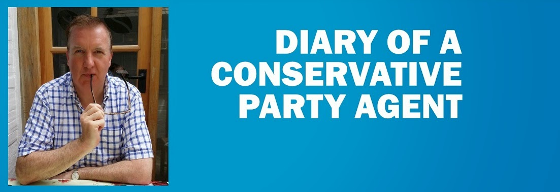 DIARY OF A CONSERVATIVE PARTY AGENT