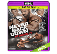 Never Back Down: No Surrender (2016) Web-DL 1080p Audio Dual Latino/Ingles 5.1