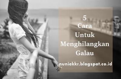 5 Tips Paling Ampuh Atasi Galau