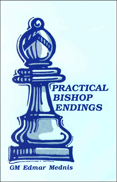 Practical Bishop Endings Mednis