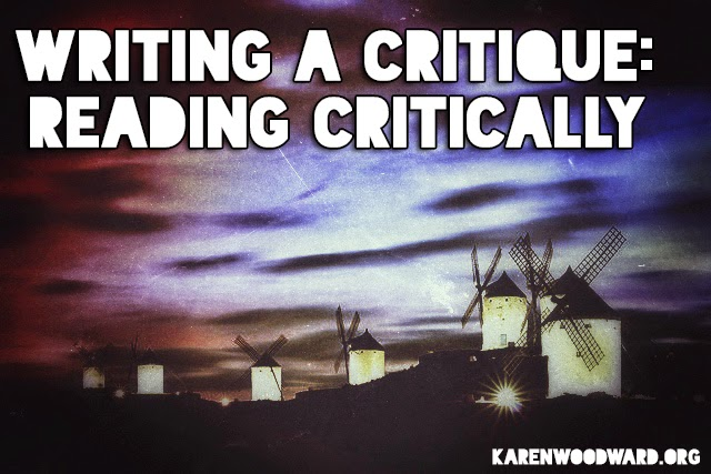Writing A Critique: Reading Critically