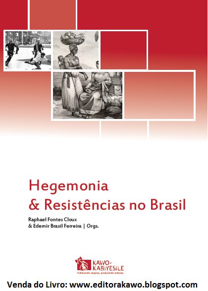 Hegemonia e Resistências no Brasil
