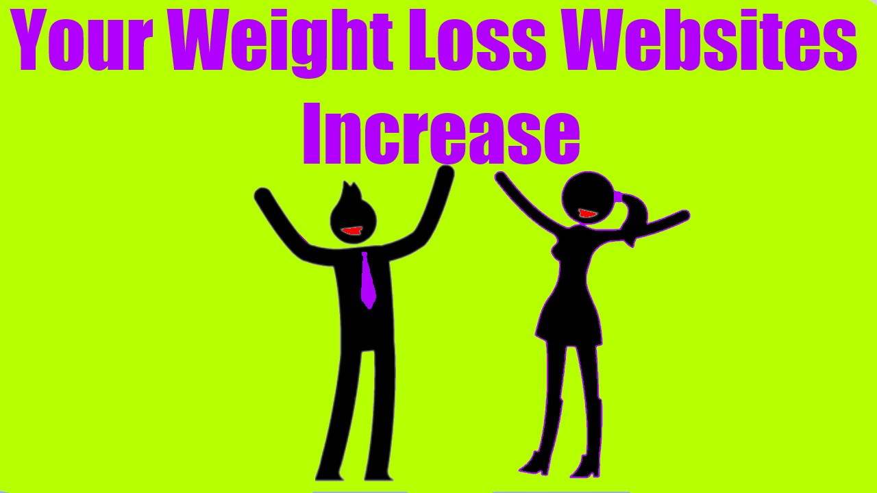 Your Weight Loss Websites Increase
