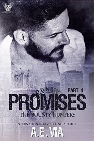 Promises Part 4 by AE Via