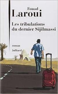 Les tribulations du dernier Sijilmassi Fouad Laroui