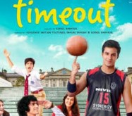 Time Out 2015 Hindi Movie Watch Online