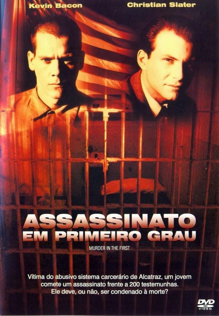 Assassinato em Primeiro Grau – Legendado (1995)