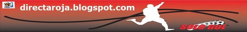 rojadirecta futbol en vivo por internet gratis