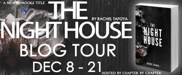 http://www.chapter-by-chapter.com/tour-schedule-the-night-house-by-rachel-tafoya-presented-by-month9books/