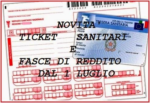 dal 1 luglio 2014 novità ticket sanitari e fasce di reddito