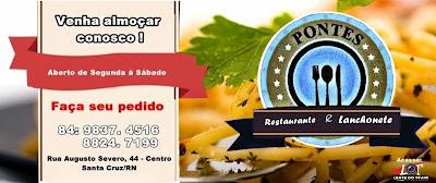 Restaurante e lanchonete Pontes é uma excelente opção para quem está em Santa Cruz/RN