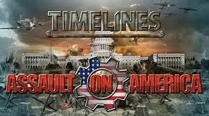 TIMELINES ASSAULT ON AMERICA