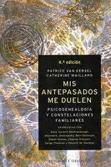 Mis antepasados me duelen - Patrice Van Eersel