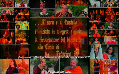 """Come eravamo... """"Banchetto Medievale al Castello d'Oria - 14.5.95"""" ...il video"""