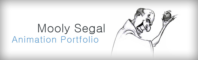 Mooly Segal Animation Portfolio
