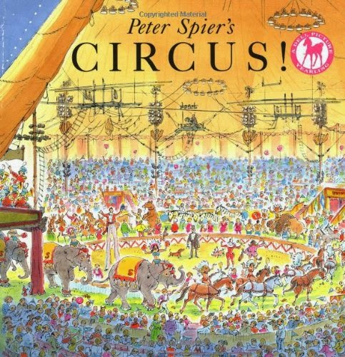 Peter Spier's Circus!, part of children's book review list about the circus