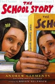 Cover of The School Story by Andrew Clements