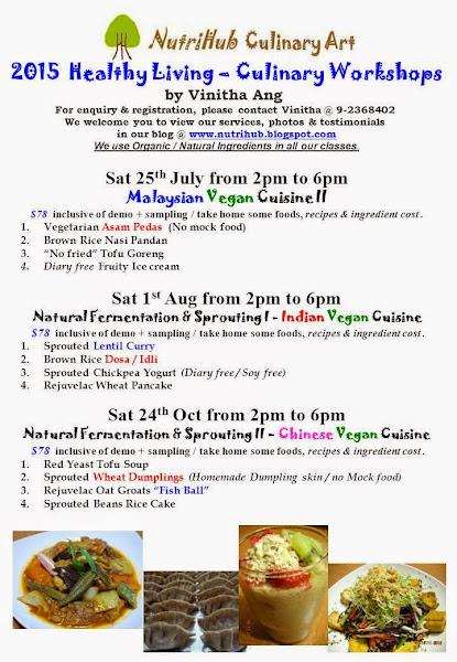 July to Oct 2015 - New Vegan Culinary class by Vinitha @ NutriHub