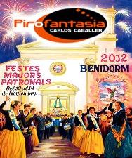 Pirofantasía. Fiestas Patronales de Benidorm 2012