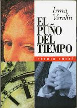 El puño del tiempo. Ed. Emecé- Bs-As 1994