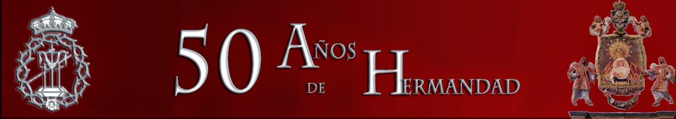 50 AÑOS DE HERMANDAD