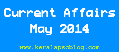 Current Affairs May 2014 Questions and Answers in PDF file