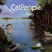 CatPeople - Sorry