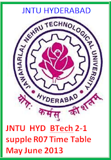 JntuH  Btech 2-1 supple R07 Supple Time Table May June 2013
