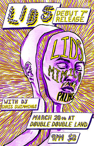 "LIDS 7"" release party @ Double Double Land, Saturday"