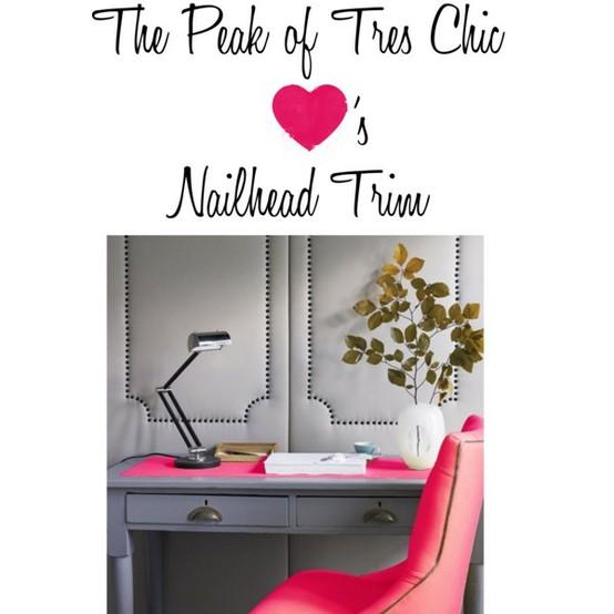 The Peak of Très Chic: Nailhead Trim