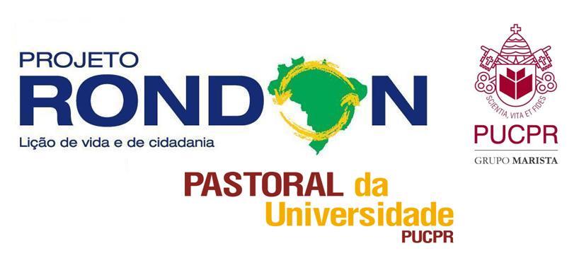 PONTIFÍCIA UNIVERSIDADE CATÓLICA DO PARANÁ NO PROJETO RONDON