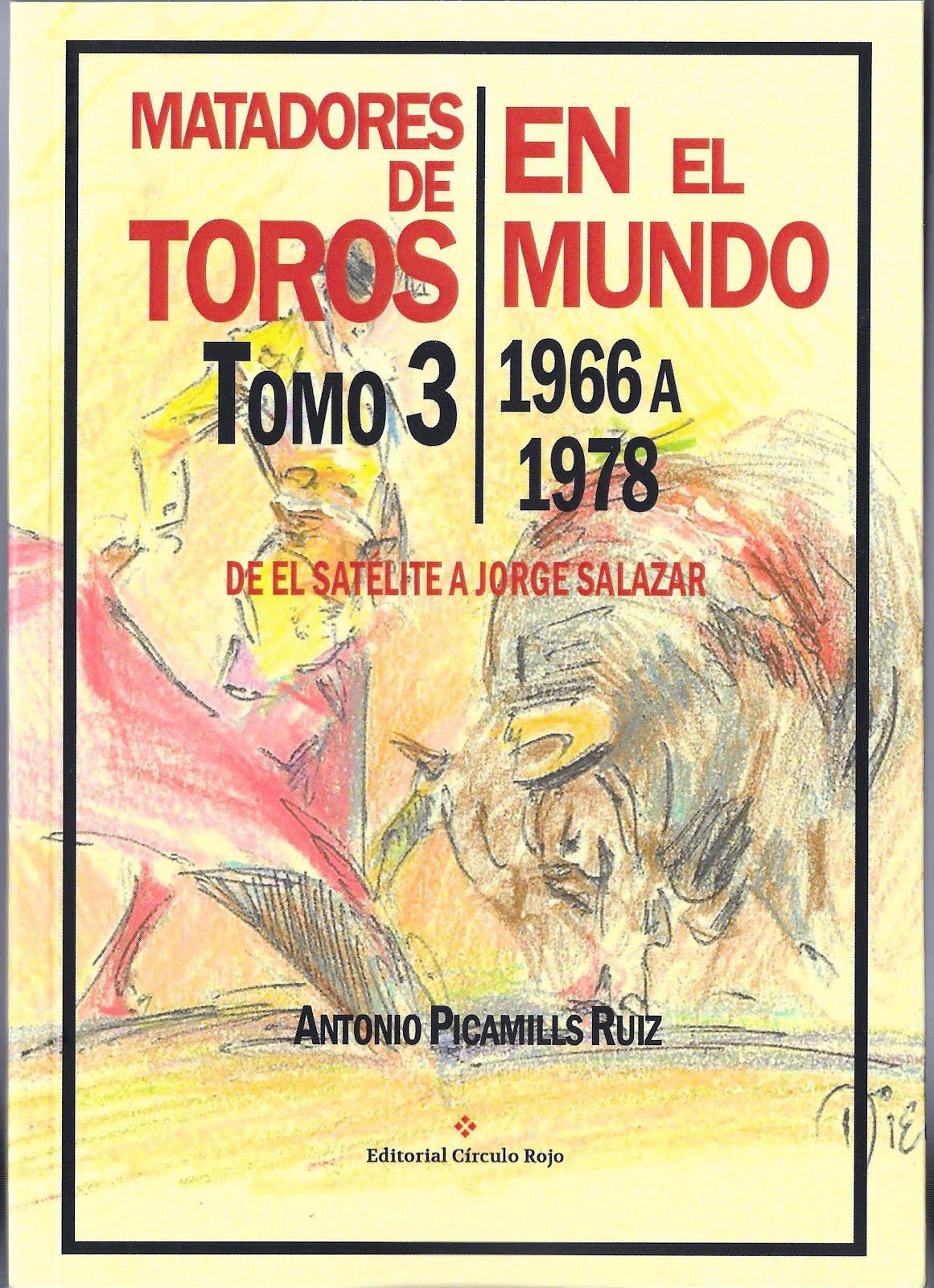 MATADORES DE TOROS EN EL MUNDO. Tomo 3