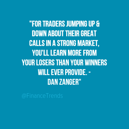 Dan Zanger trading quote losers winners learn
