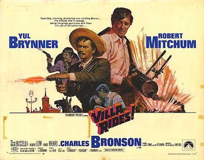 Villa Rides (released in 1968) - Starring Yul Brynner, Robert Mitchum and Charles Bronson