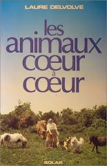Les animaux coeur à coeur - Laure Delvolvé