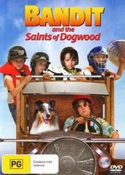 Bandido e Os Heróis de Dogwood – Dublado